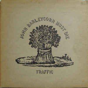 Traffic<br>John Barleycorn Must Die